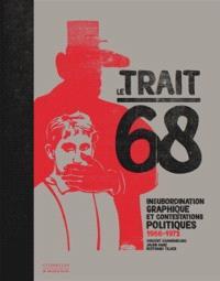 Le trait 68 : insubordination graphique et contestations politiques, 1966-1977