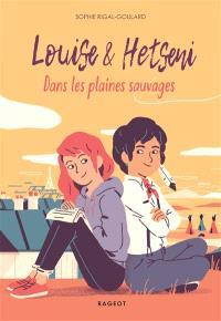 Louise & Hetseni : dans les plaines sauvages