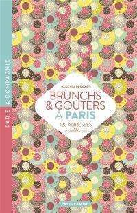 Brunchs & goûters à Paris : 100 adresses très gourmandes