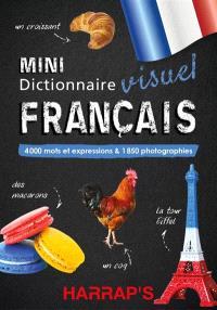 Mini dictionnaire visuel français : 4.000 mots et expressions & 2.000 photographies