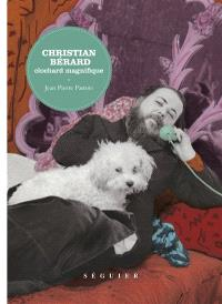 Christian Bérard : clochard magnifique