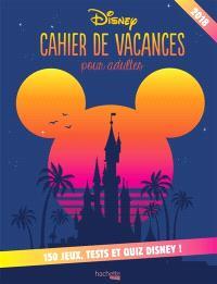 Disney : cahier de vacances pour adultes 2018