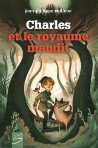 Charles et le royaume maudit