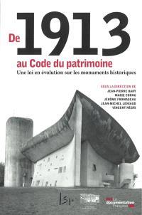 De 1913 au Code du patrimoine : une loi en évolution sur les monuments historiques