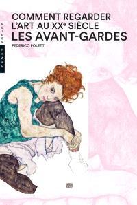 L'art au XXe siècle. Volume 1, Les avant-gardes