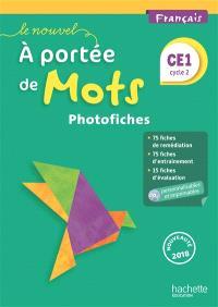 Le nouvel A portée de mots, français CE1, cycle 2 : photofiches