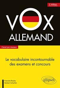 Vox allemand : le vocabulaire incontournable des examens et concours, classé par niveaux