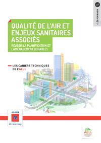 Qualité de l'air et enjeux sanitaires associés : réussir la planification et l'aménagement durables