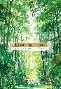 Carnet de voyage : forêt