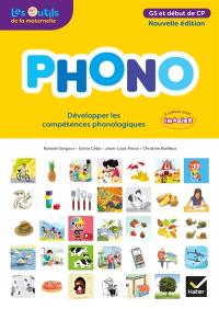 Phono, GS et début de CP : développer les compétences phonologiques