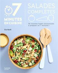 Salades complètes : 30 recettes hyper savoureuses à préparer en 7 minutes !