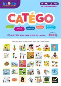 Catégo, PS, MS, GS, ASH : 87 activités pour apprendre en jouant