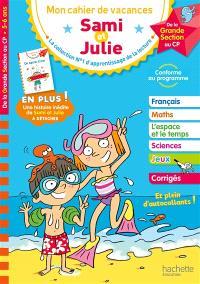 Sami et Julie : mon cahier de vacances, de la grande section au CP, 5-6 ans