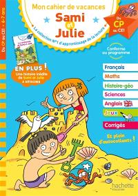 Sami et Julie : mon cahier de vacances, du CP au CE1, 6-7 ans