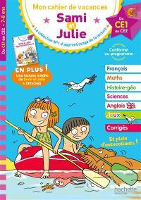 Sami et Julie : mon cahier de vacances, du CE1 au CE2, 7-8 ans