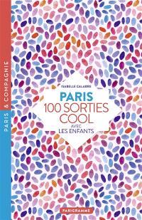 Paris : 100 sorties cool avec les enfants
