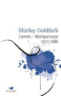 Carnets : Montparnasse 1971-1980