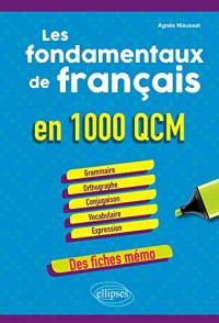 Les fondamentaux de français en 1.000 QCM
