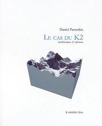 Le cas du K2 : mathématiques & alpinisme
