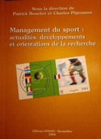 Management du sport : actualités, développements et orientations de la recherche