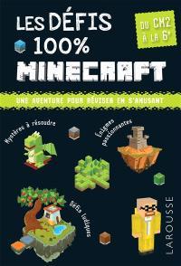 Les défis 100 % Minecraft : du CM2 à la 6e, 10-11 ans : une aventure pour réviser en s'amusant