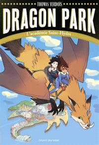 Dragon park. Volume 1, L'académie Saint-Hydre