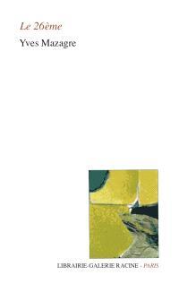 Le 26ème : l'autre roman-poème
