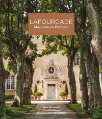 Lafourcade : magiciens en Provence