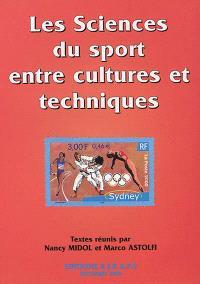 Les sciences du sport entre cultures et techniques
