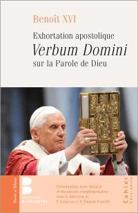 Verbum Domini : exhortation apostolique sur la parole de Dieu