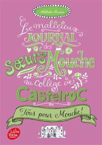 Le malicieux journal des soeurs Mouche au collège de Castelroc. Volume 2, Tous pour Mouche !