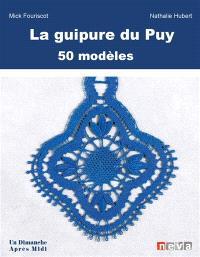 La guipure du Puy : bases et perfectionnement