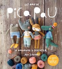 Les amis de Pica Pau : 20 amigurumis à crocheter