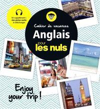 Cahier de vacances anglais pour les nuls : enjoy your trip !