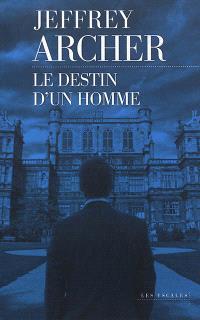 Chronique des Clifton. Volume 7, Le destin d'un homme