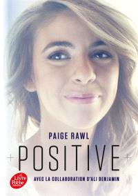 Positive : biographie de Paige Rawl