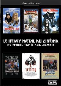 Le heavy metal au cinéma : de Spinal tap à Rob Zombie