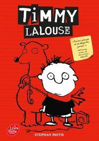 Timmy Lalouse. Volume 1