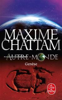 Autre-monde. Volume 7, Genèse