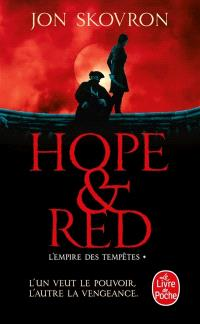 L'empire des tempêtes. Volume 1, Hope et Red