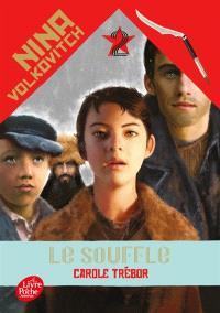 Nina Volkovitch. Volume 2, Le souffle