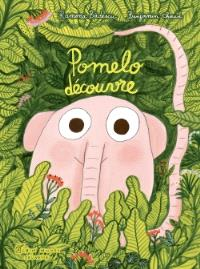 Pomelo découvre