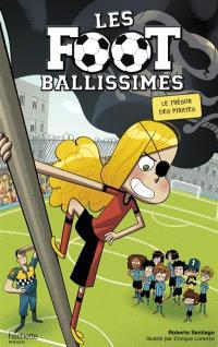 Les Footballissimes. Volume 10, Le trésor des pirates