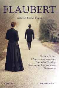Madame Bovary; L'éducation sentimentale; Bouvard et Pécuchet
