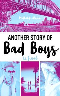 Another story of bad boys, Le final