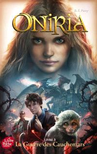 Oniria. Volume 3, La guerre des cauchemars