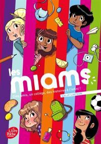Les miams : cinq amis, un collège, des histoires à l'infini !