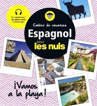 Cahier de vacances espagnol pour les nuls : vamos a la playa !