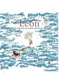 Léon : le plus petit des grands explorateurs