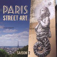 Paris street art, Saison 2